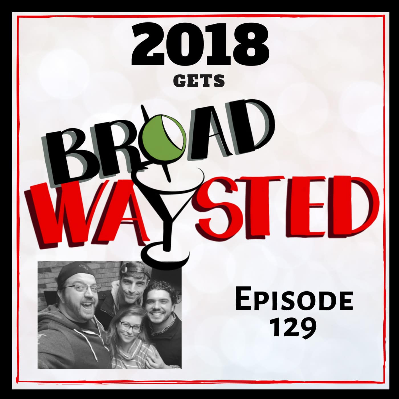 Broadwaysted Ep 129 2018 (1)