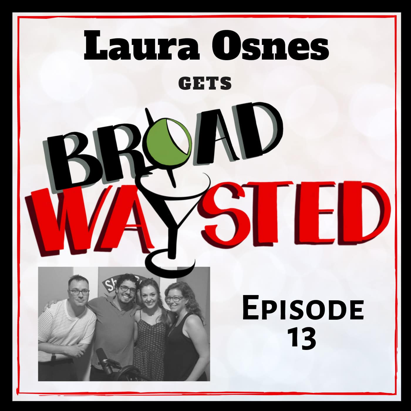 Broadwaysted Ep 13 Laura Osnes