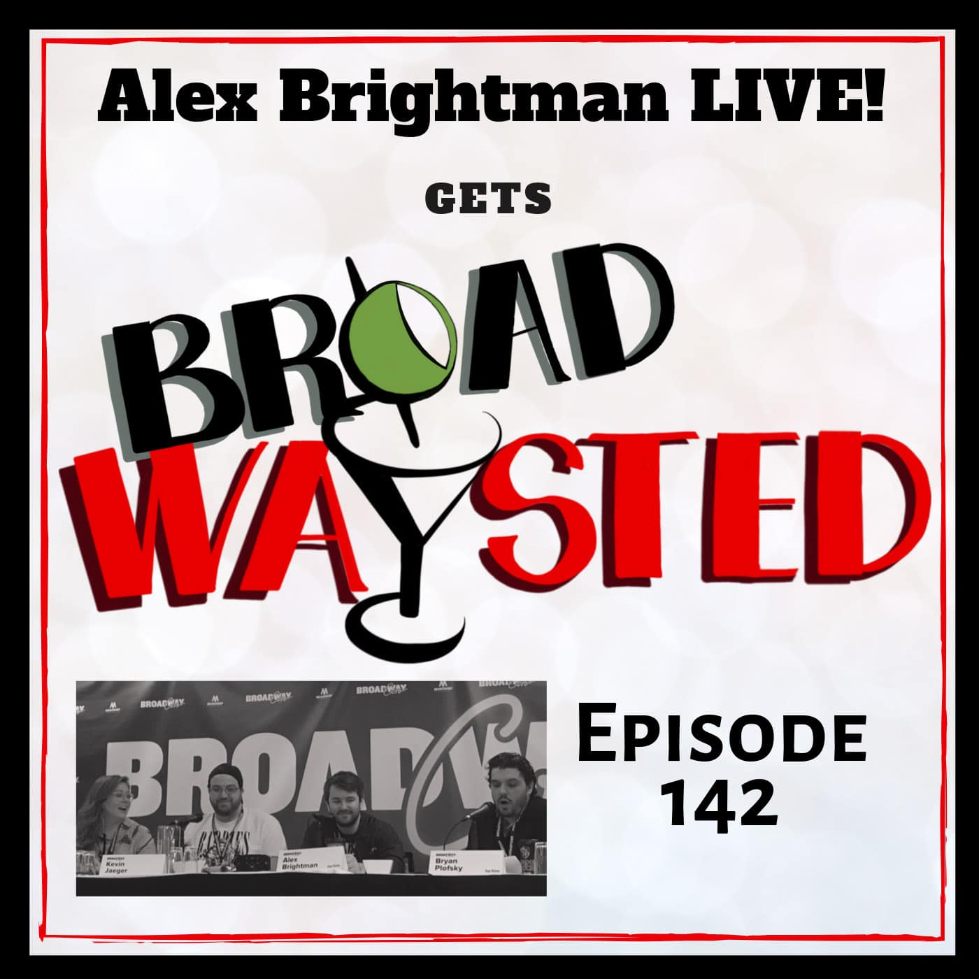 Broadwaysted Ep 142 Alex Brightman LIVE