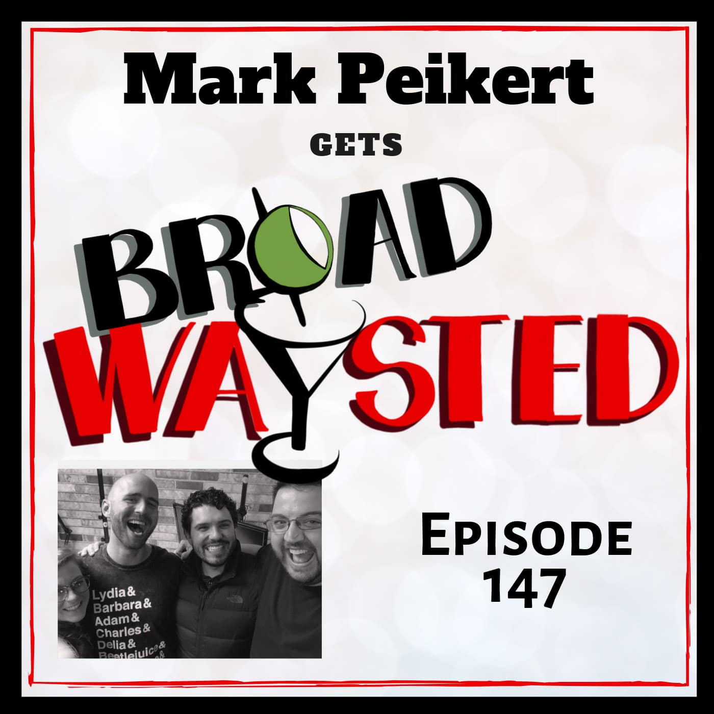 Broadwaysted Ep 147 Mark Peikart