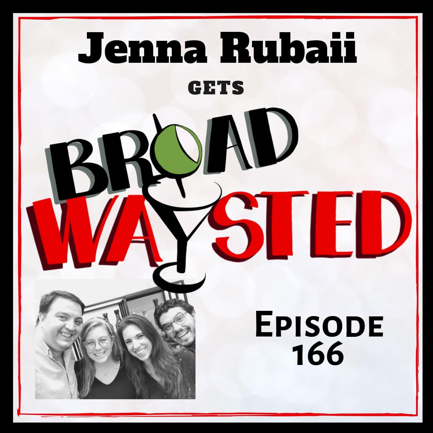 Broadwaysted Ep 166 Jenna Rubaii