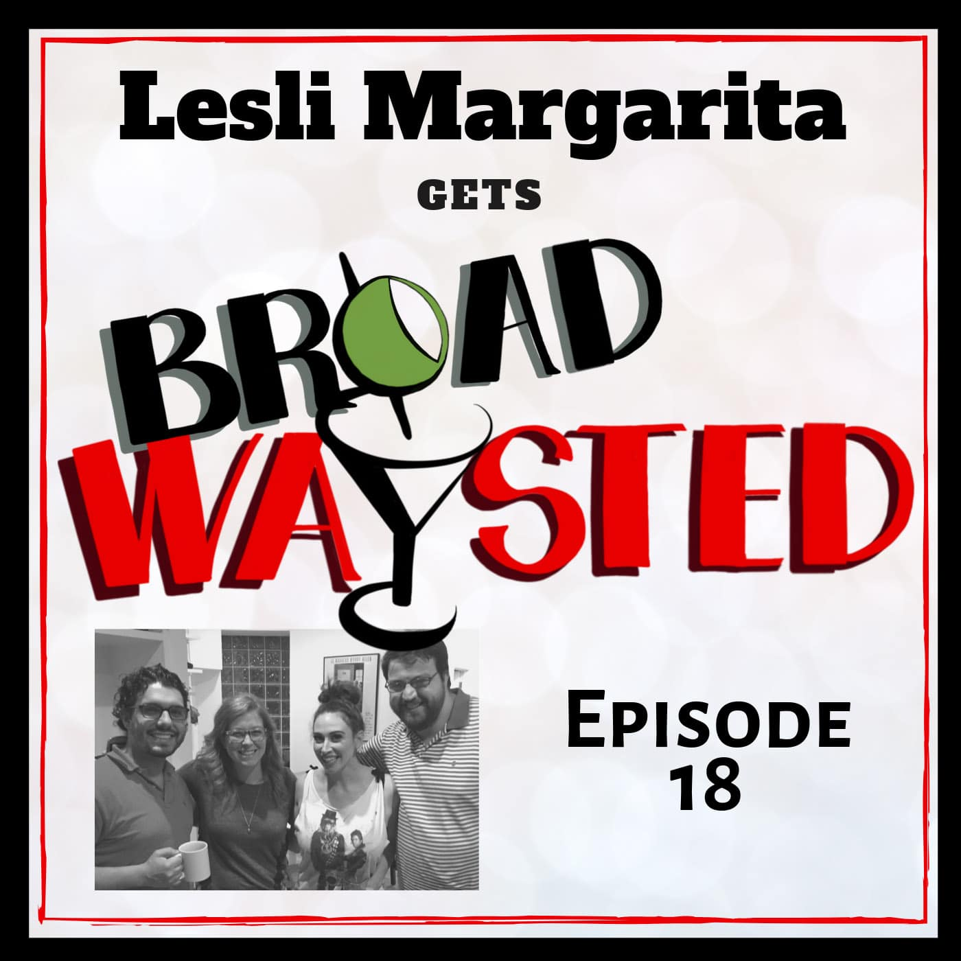 Broadwaysted Ep 18 Lesli Margarita