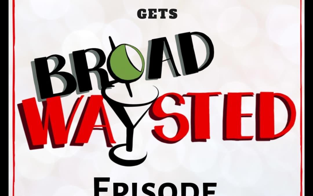 Episode 32: 2016 gets Broadwaysted!
