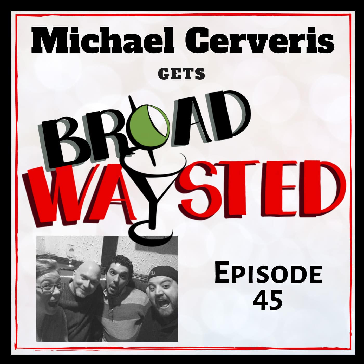Broadwaysted Ep 45 Michael Cerveris