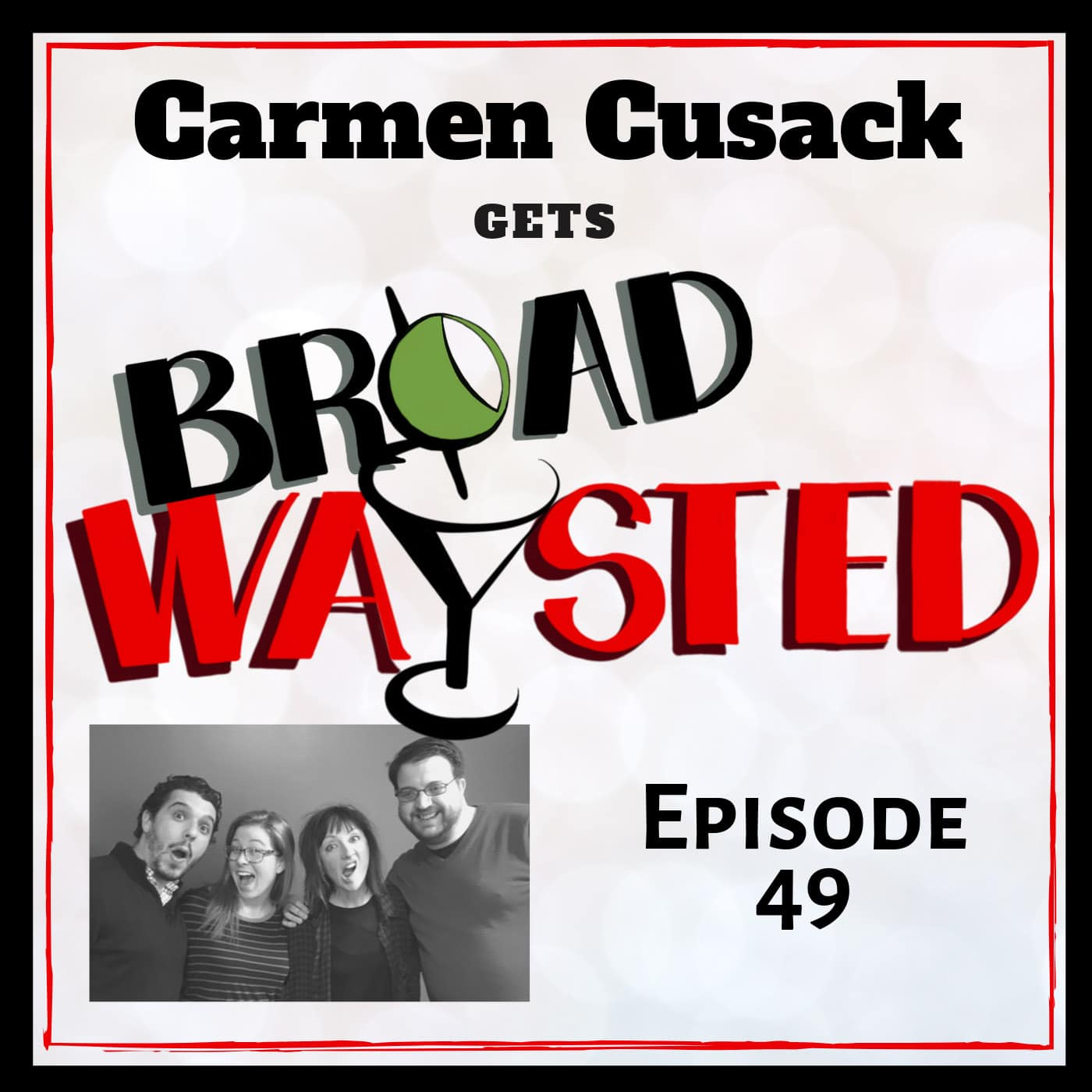 Broadwaysted Ep 49 Carmen Cusack