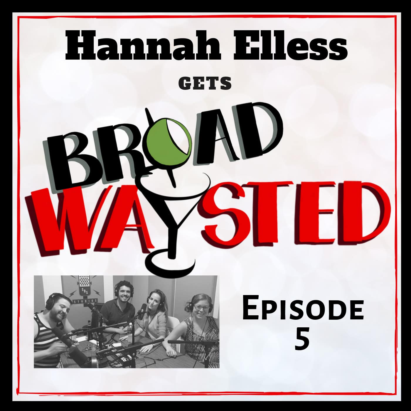 Broadwaysted Ep 5 Hannah Elless