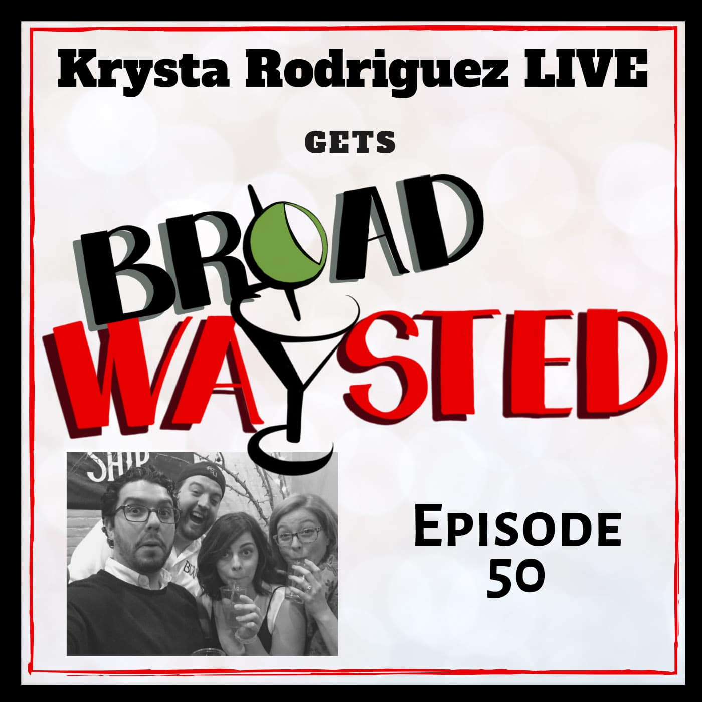 Broadwaysted Ep 50 Krysta Rodriguez