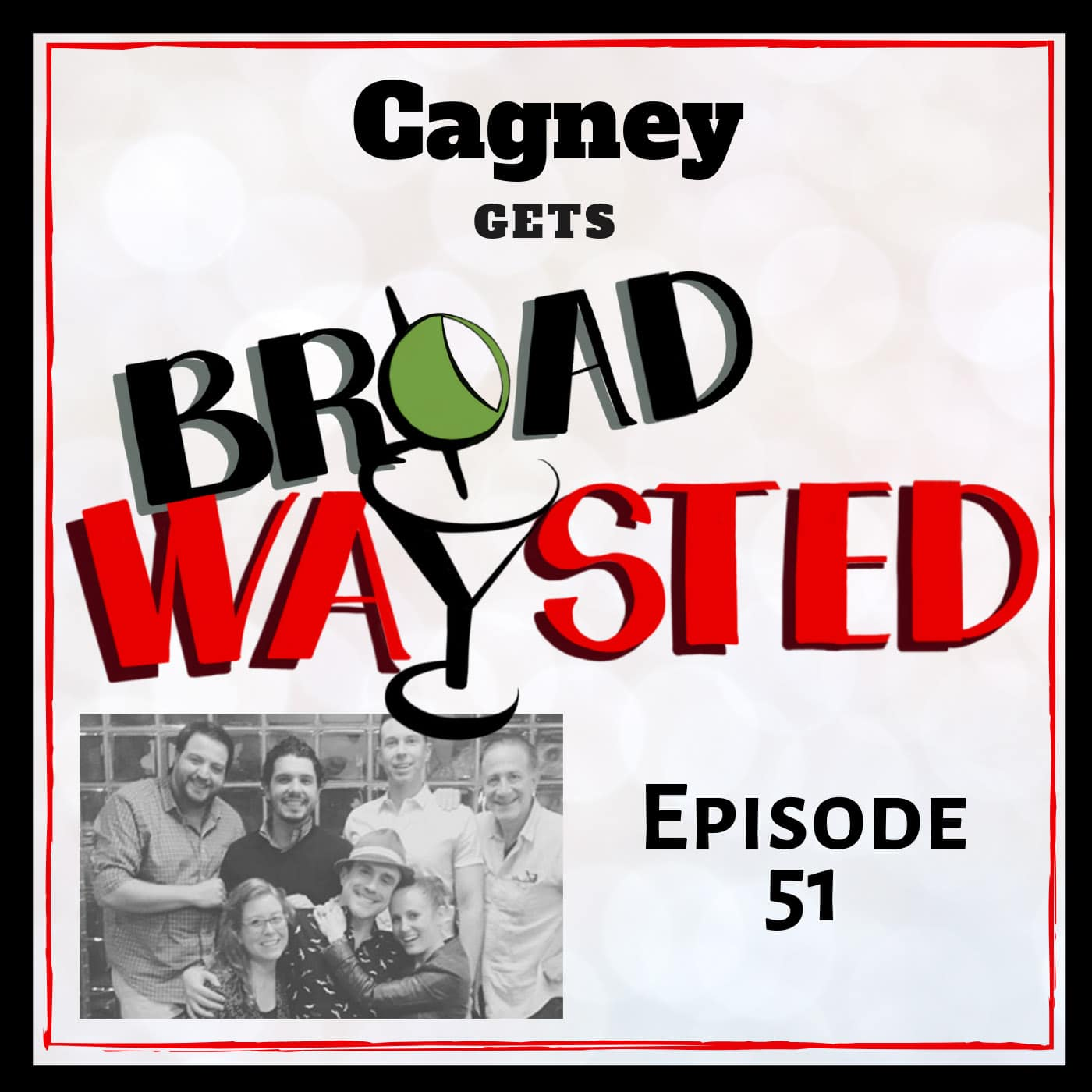 Broadwaysted Ep 51 Cagney