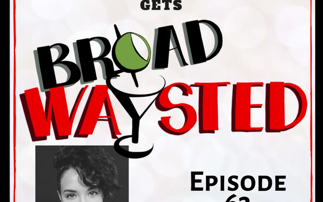 Episode 63: Alexandra Silber gets Broadwaysted!