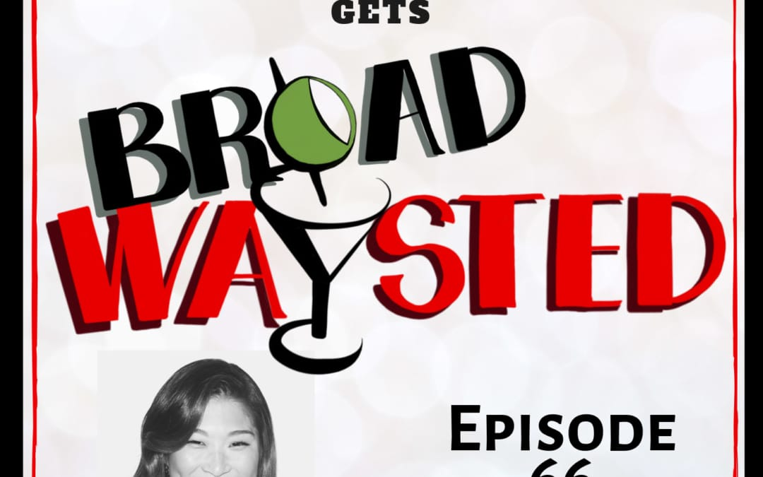Episode 66: Jenna Ushkowitz gets Broadwaysted!