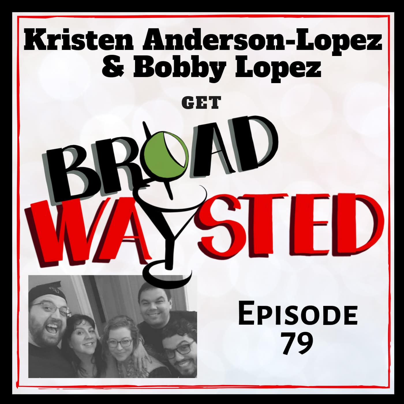 Broadwaysted Ep 79 Anderson Lopez