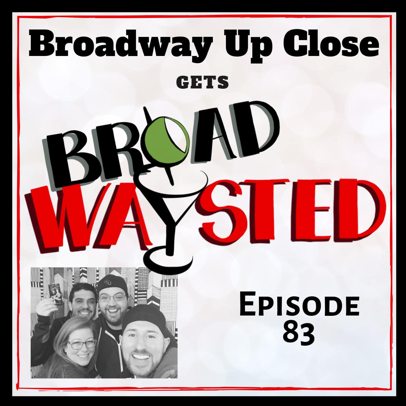 Broadwaysted Ep 83 Broadway Up Close