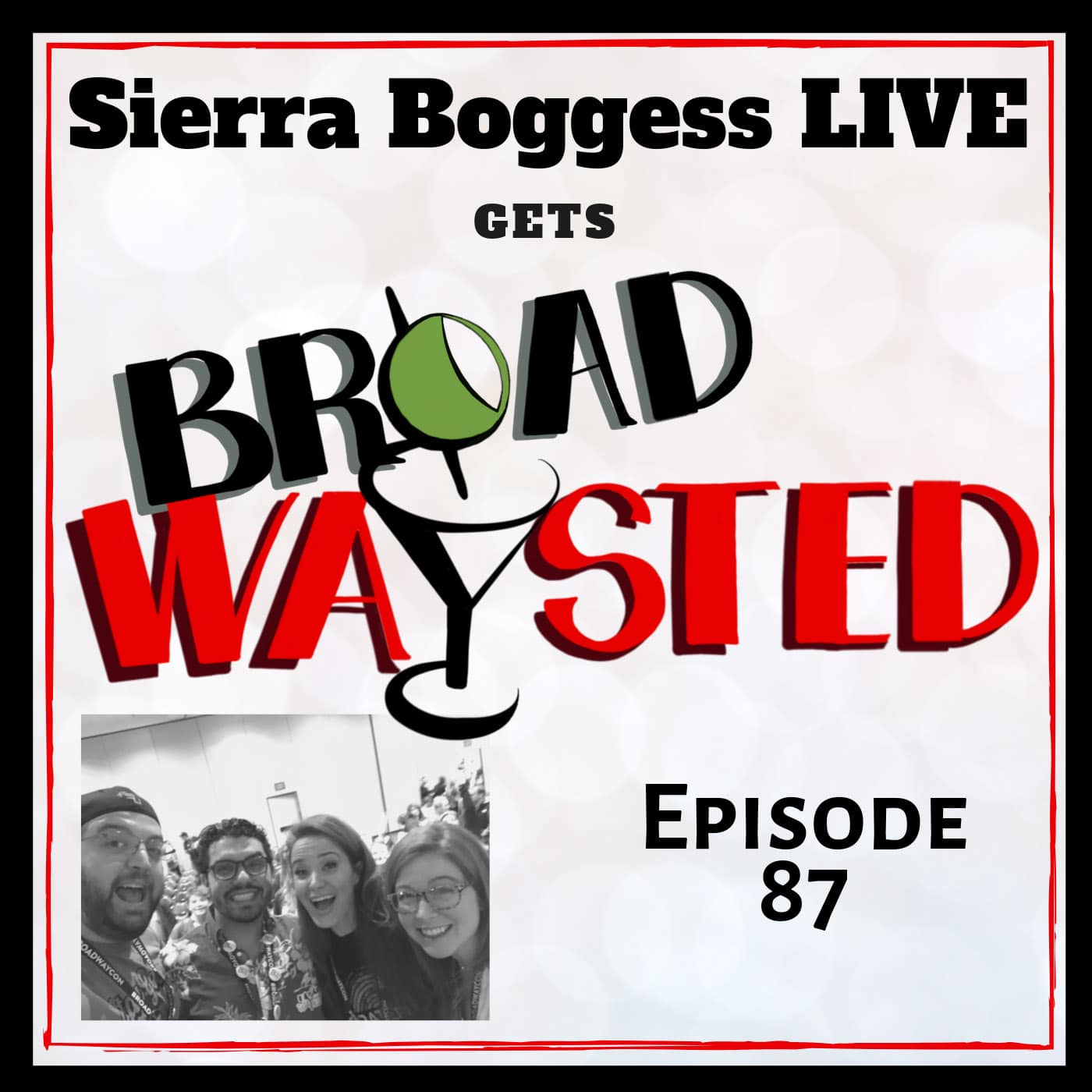 Broadwaysted Ep 87 Sierra Boggess