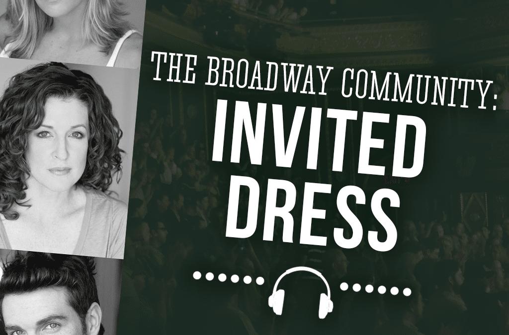 #102: Invited Dress Rehearsals (feat. Jenifer Foote, Linda Mugelston, Tyler Hanes)