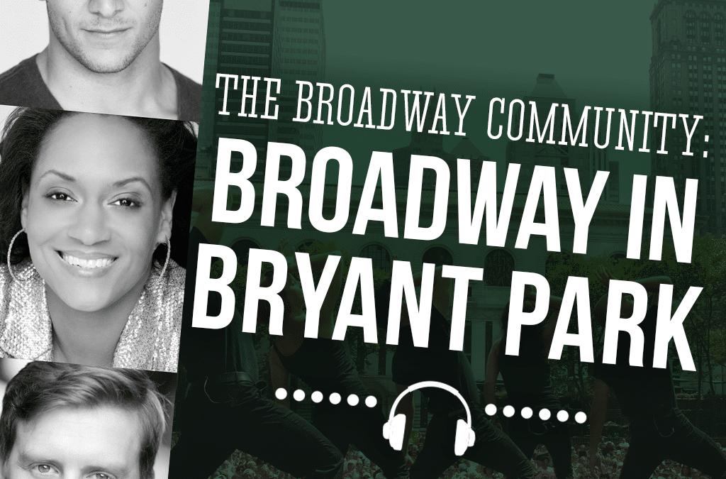 #113: Broadway in Bryant Park (feat. Casey Garvin, Travis Waldschmidt, Rema Webb)