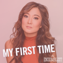 #156 - My First Time (feat. Ashley Park)