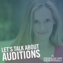 #159 - Let's Talk About Auditions (feat. Rachel Hoffman)