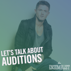 #162 - Let's Talk About Auditions (feat. Spencer Liff)