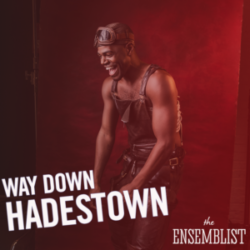 #167 - Way Down Hadestown (feat. Ahmad Simmons)