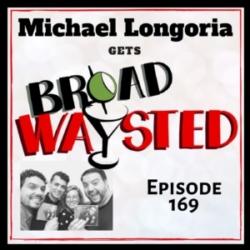 Broadwaysted Ep 169 Michael Longoria