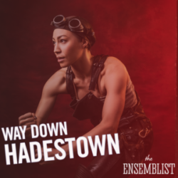 #169 - Way Down Hadestown (feat. Afra Hines)