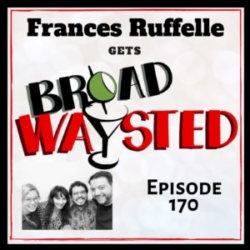 Broadwaysted Ep 170 Frances Ruffelle