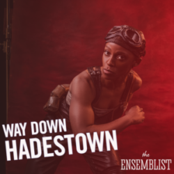 #171 - Way Down Hadestown (feat. Kimberly Marable)