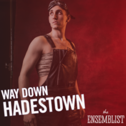 #172 - Way Down Hadestown (feat. John Krause)