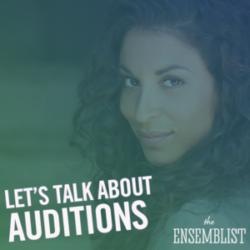 #176 - Let's Talk About Auditions (feat. Stephanie Klemons - Part 1)