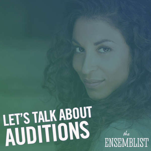 #176 - Let's Talk About Auditions (feat. Stephanie Klemons - Part 1)