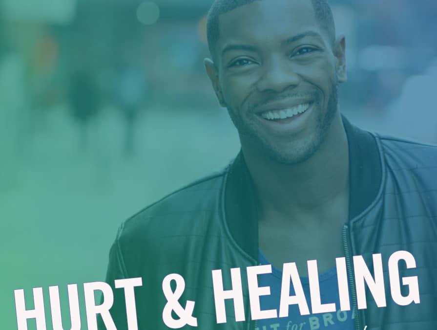 #188 – Hurt and Healing (feat. Jōvan Dansberry)