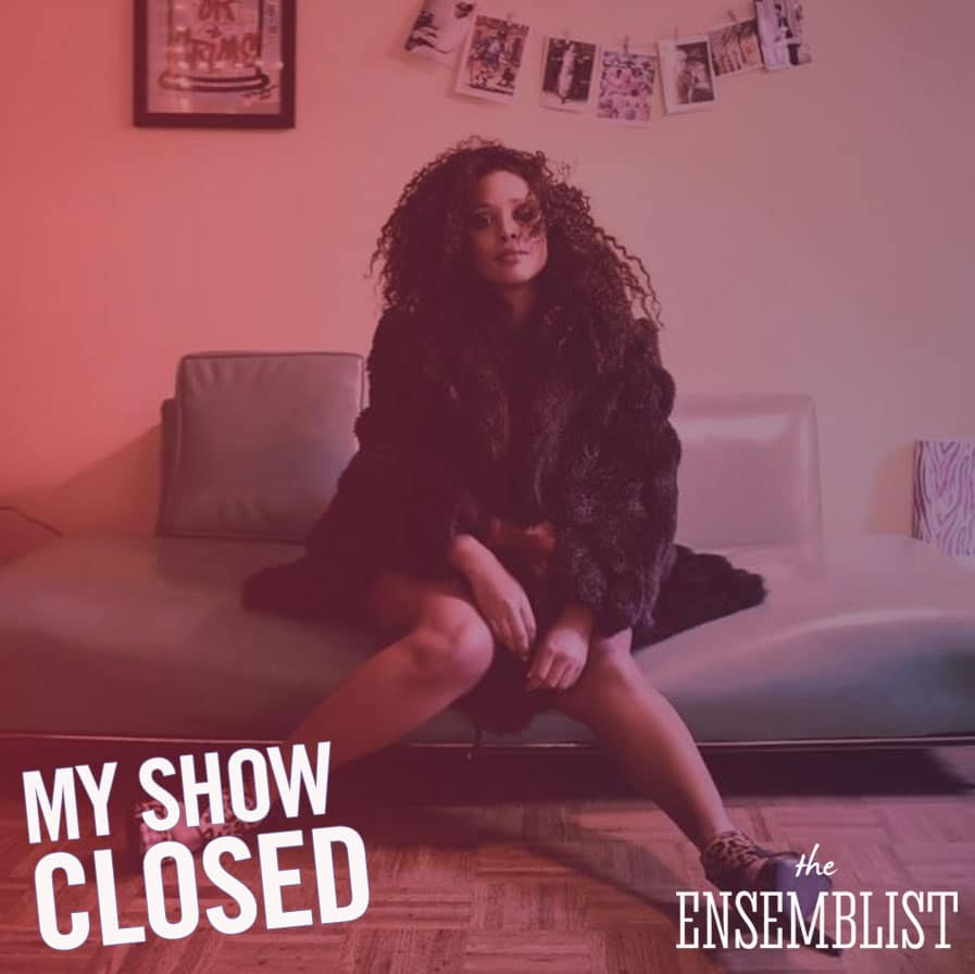The Ensemblist Ep 190 My Show Closed