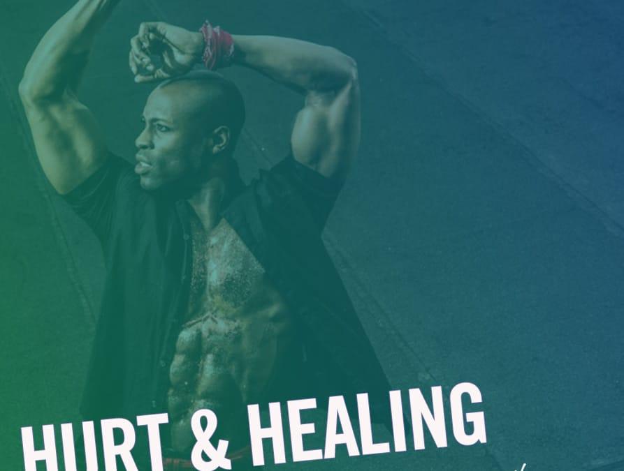 #192 – Hurt and Healing (feat. Taurean Everett)
