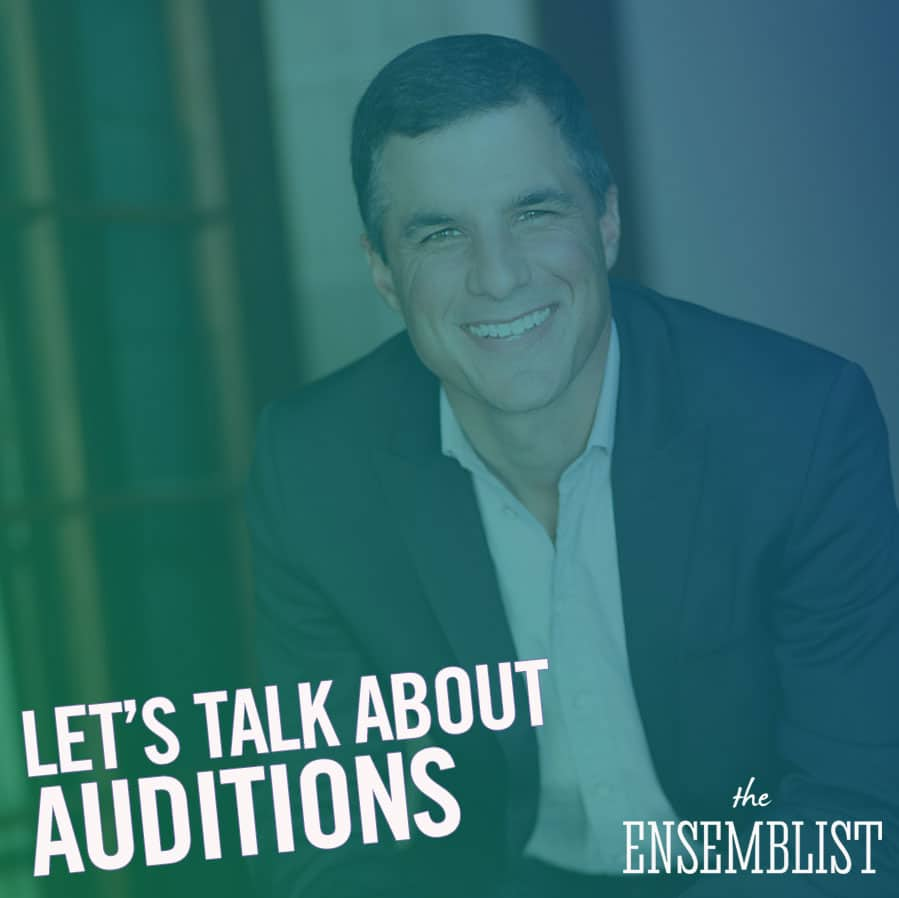 The Ensemblist Ep 193 Let's Talk About Auditions
