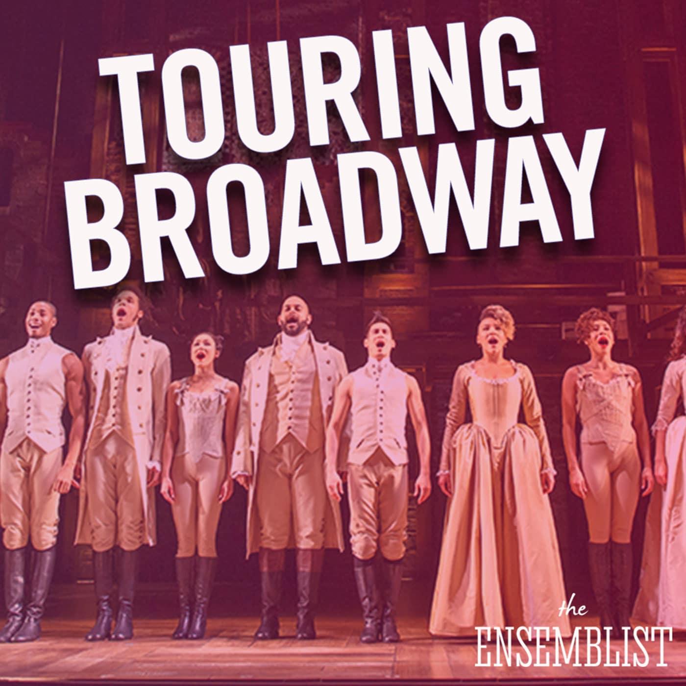 The Ensemblist Episode 216 Touring Broadway Sabrina Imamura