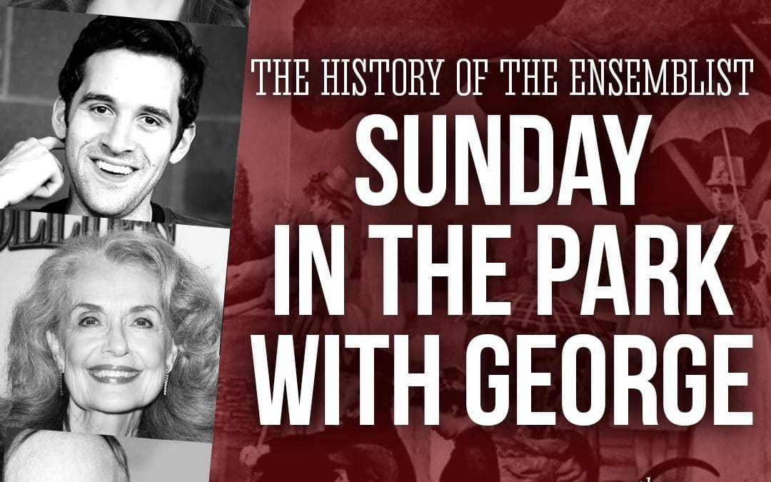 #92: Sunday In The Park With George (feat. Adam Chanler-Berat, John Jellison)