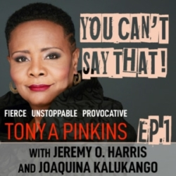 Tonya Pinkins Hosts You Cant Say That Ep1 Jeremy O Harris, Joaquina Kalukango