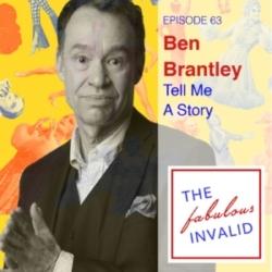 Fabulous Invalid Episode 63 Ben Brantley