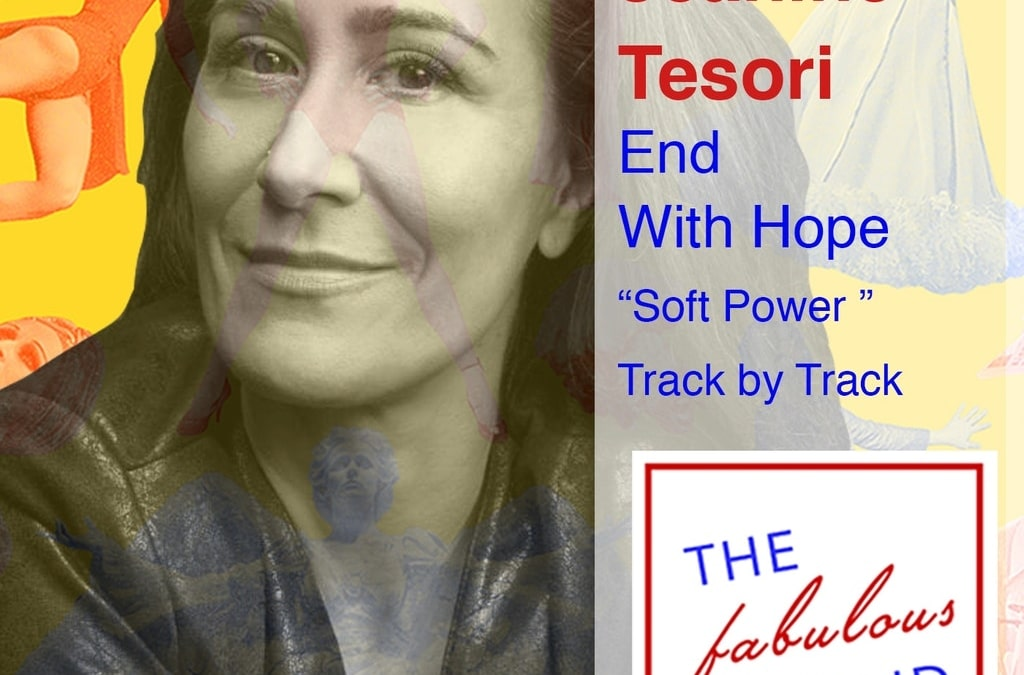 "Episode 74: Jeanine Tesori: End With Hope, ""Soft Power"": Track by Track"