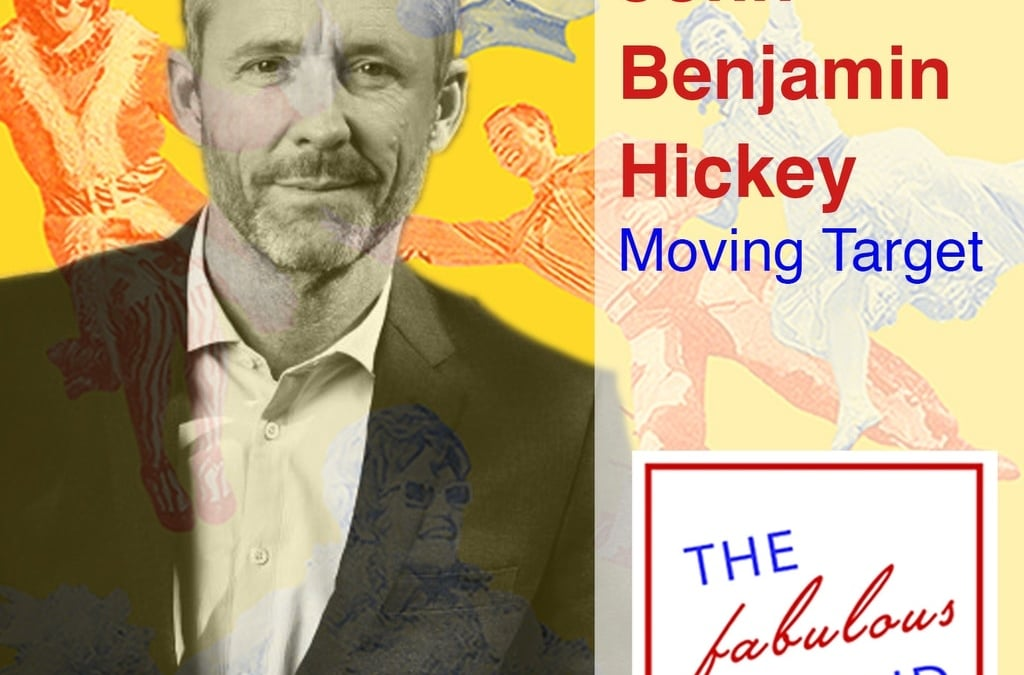 Episode 78: John Benjamin Hickey: Moving Target