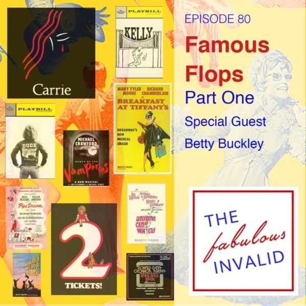 The Fabulous Invalid - Episode 80: Famous Flops: Part One