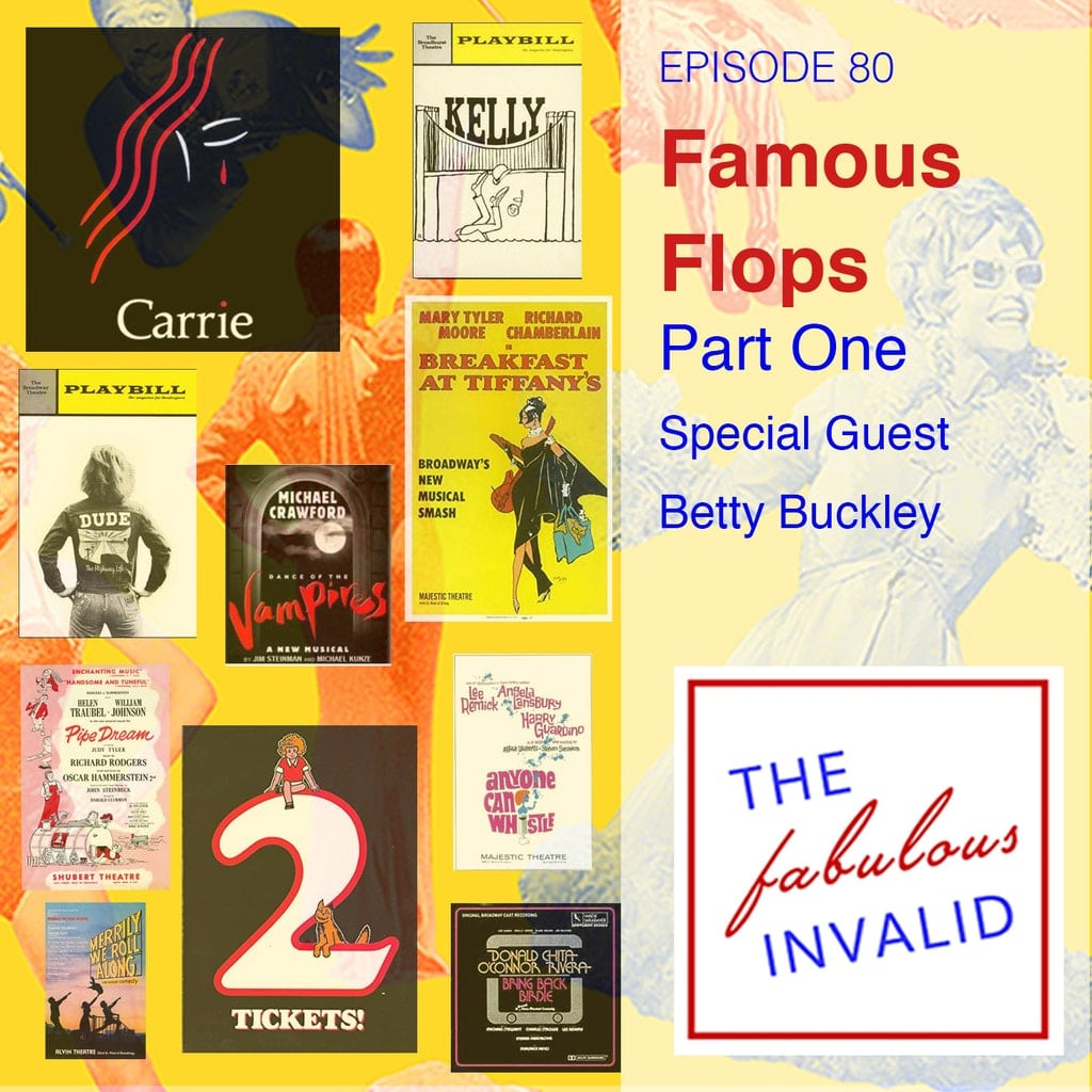 The Fabulous Invalid - Episode 80: Famous Flops: Part One