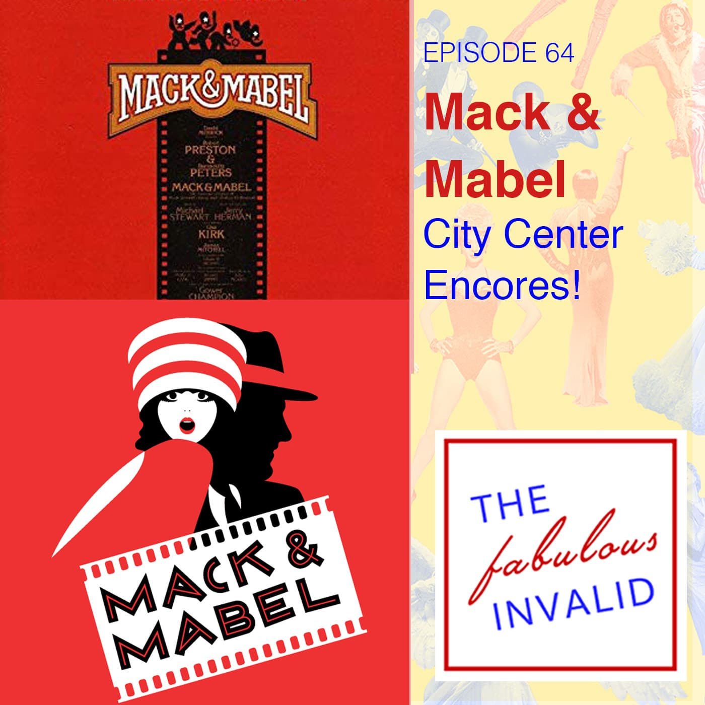 The Fabulous Invalid Episode 64 Mack & Mabel