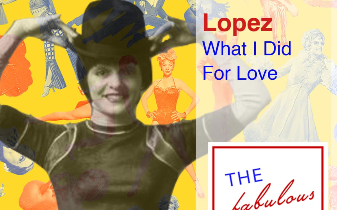 Episode 65: Priscilla Lopez: What I Did For Love