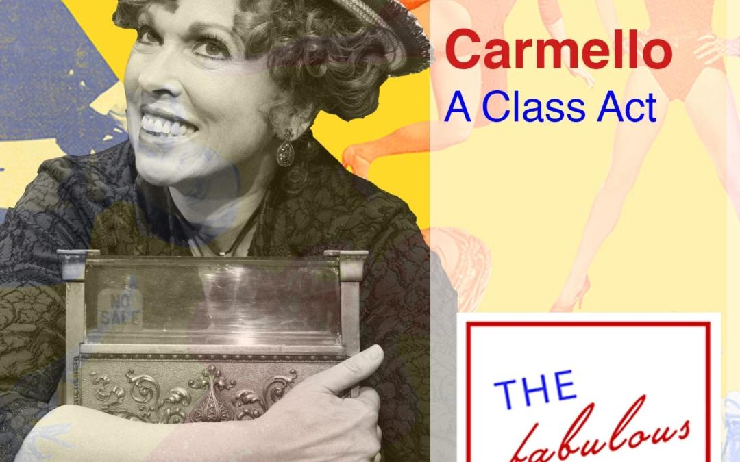 Episode 67: Carolee Carmello: A Class Act