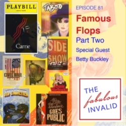 The Fabulous Invalid - Episode 81: Famous Flops: Part Two