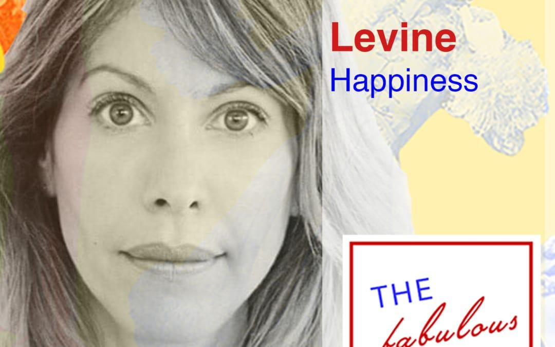 Episode 68: Ilana Levine: Happiness