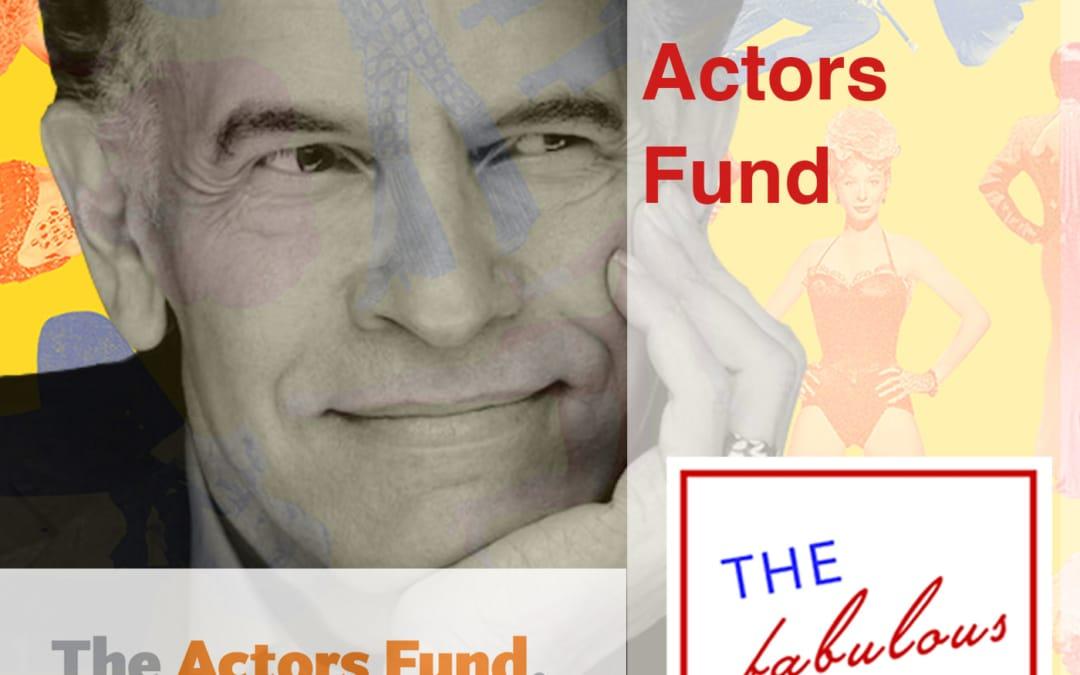 Episode 70: The Actors Fund