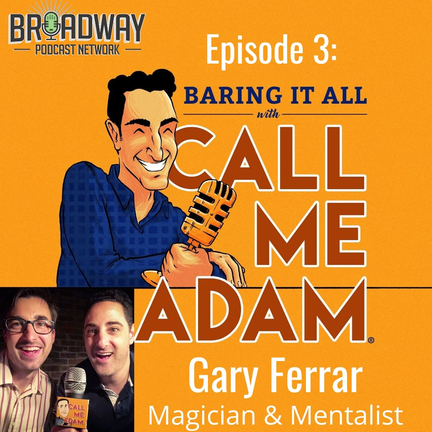 Baring It All With Call Me Adam Ep 3 Gary Ferrar