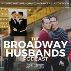 #21 - Newlywed Life with Chris Rice & Clay Thomson
